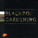 Blackbox Gardening