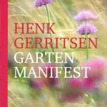 Gartenmanifest Henk Gerritsen